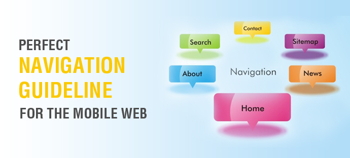 Perfect Navigation Guideline For the Mobile Web
