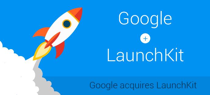 Google acquires LaunchKit