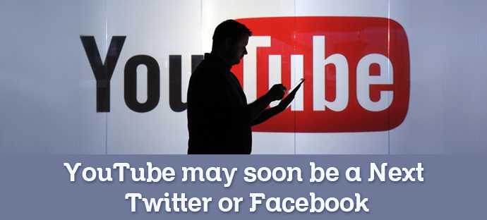 YouTube may soon be a Next Twitter