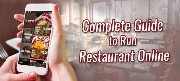 Complete Guide to Run Restaurant Online