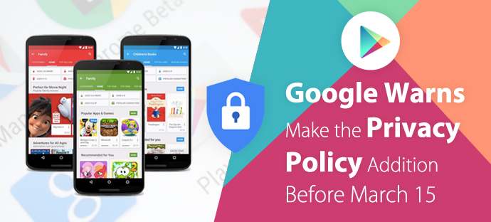 Google Warns Make the Privacy Policy Addition Before March 15-1