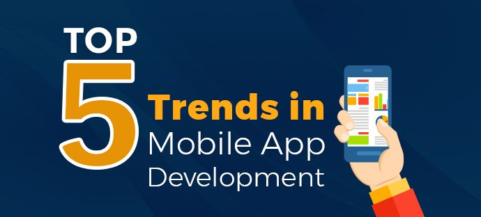 top 5 trends in app development
