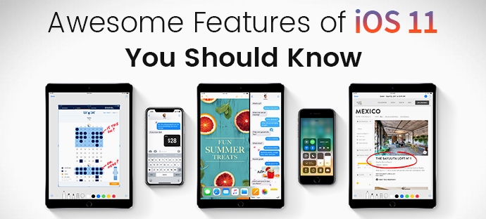 Awesome Features of iOS 11